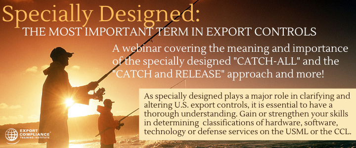 ECTI Webinar on Specially Designed: The Most Important Term in Export Controls @ Webex